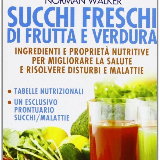 Miglior prezzo Succhi Freschi di Frutta e Verdura di Norman Walker -
