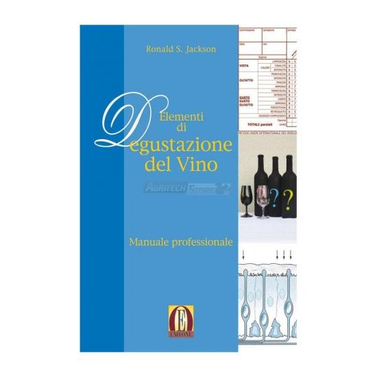 Elementi Di Degustazione Del Vino Manuale Professionale