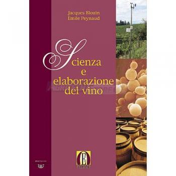 Scienza e elaborazione del vino